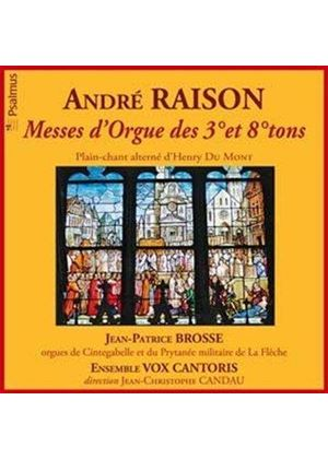 André Raison: Messes d'Orgue des 3° et 8° tons (Music CD)