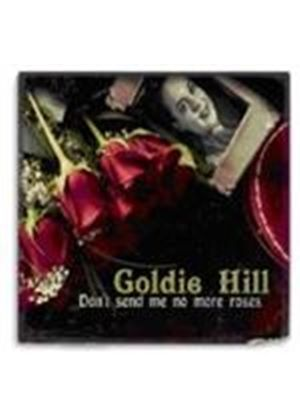 Goldie Hill - Don't Send Me No More Roses (Music CD)
