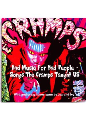 Various Artists - Bad Music For Bad People (Songs The Cramps Taught Us) (Music CD)