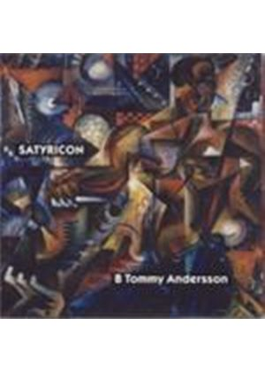 Andersson: Satyricon (Music CD)