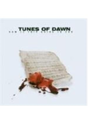 Tunes Of Dawn - How Is This Going To End [German Import]