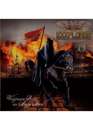 Exxplorer - Vengeance Rides an Angry Horse (Music CD)