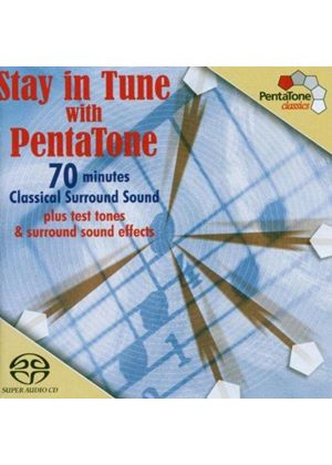 VARIOUS COMPOSERS - Stay In Tune With Pentatone [SACD/CD Hybrid]