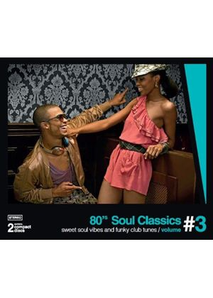 Various Artists - 80s Soul Classics, Vol. 3 (Sweet Soul Vibes & Funky Club Tunes) (Music CD)