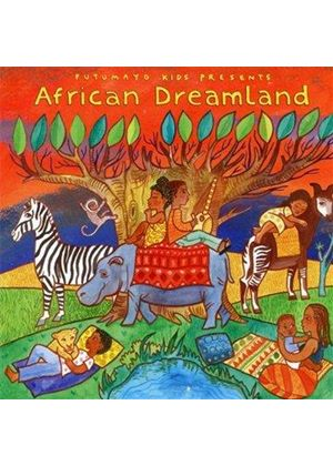 Various Artists - Putumayo Presents African Dreamland