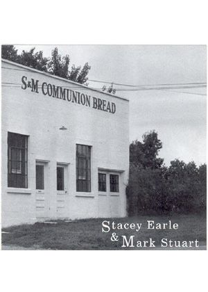 Stacey Earle And Mark Stuart - SAndM Communion Bread (Music CD)