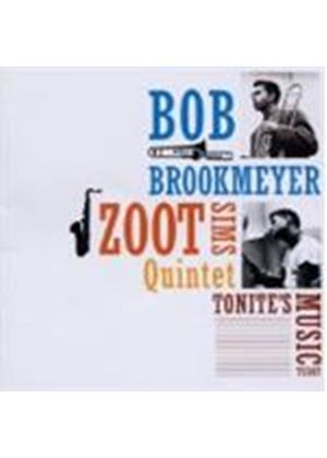 Zoot Sims & Bob Brookmeyer - Tonite's Music Today (Music CD)