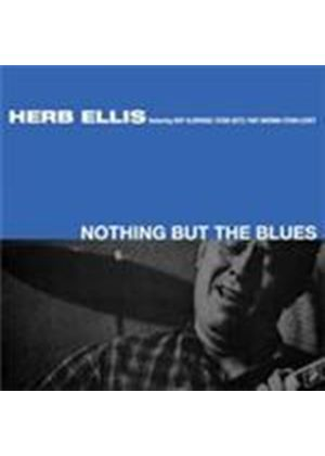 Herb Ellis - Nothing But The Blues (Music CD)