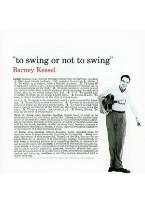 Barney Kessel - Vol. 3 (To Swing or Not to Swing) (Music CD)