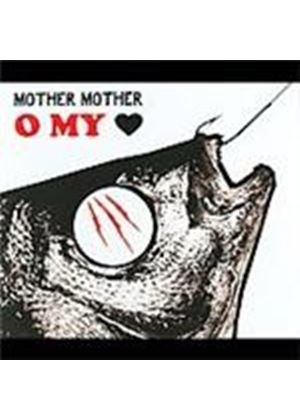 Mother Mother - O My Heart (Music CD)