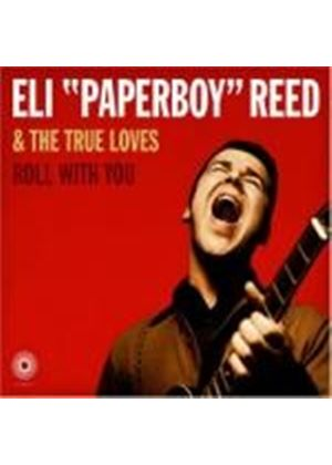"Paperby Eli Reed - Eli ""Paperboy"" Reed - Roll With You (Music CD)"
