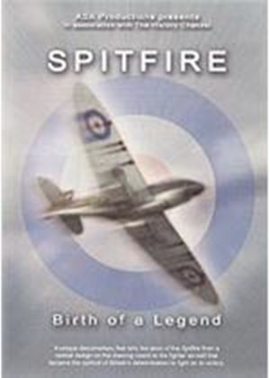 Spitfire - Birth Of A Legend