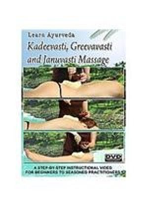 Learn Ayurveda - Kadeevasti, Greevasti And Januvasti Massage
