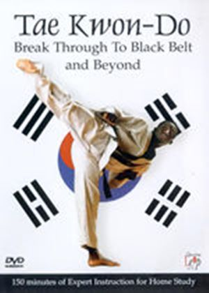 Tae Kwon Do-Break Through