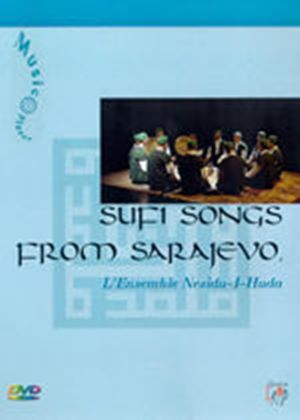 Sufi Songs From Sarajevo