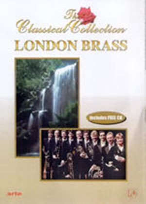 London Brass - The Classical Collection (DVD And CD)