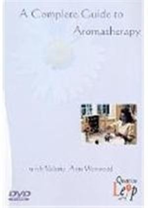 A Complete Guide To Aromatherapy