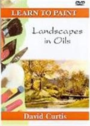 Learn To Paint - Landscapes In Oil