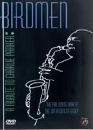 Birdmen - A Tribute To Charlie Parker