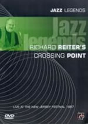 Jazz Legends - Richard Reiters Crossing Point