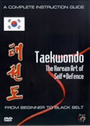 Taekwondo - The Korean Art Of Self Defence