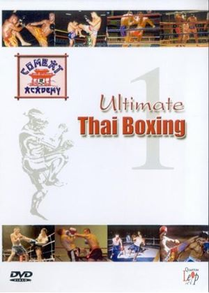 Ultimate Thai-Boxing - Vol. 1