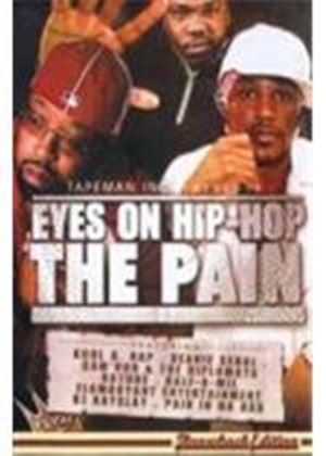 EYES ON HIP HOP-THE PAIN      (DVD)