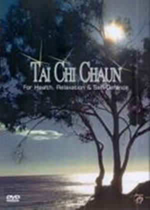 Tai Chi Chaun - For Health, Relaxation And Self-Defence