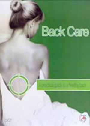 Back Care - A Practical Guide To A Healthy Back