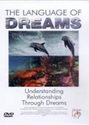 Language Of Dreams, The - Vol. 3 - Understanding Relationships Through Dreams