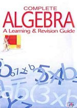 Complete Algebra - A Learning And Revision Guide (Two Discs)