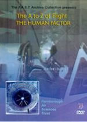 A To Z Of Flight, The - Vol. 2 - The Human Factor