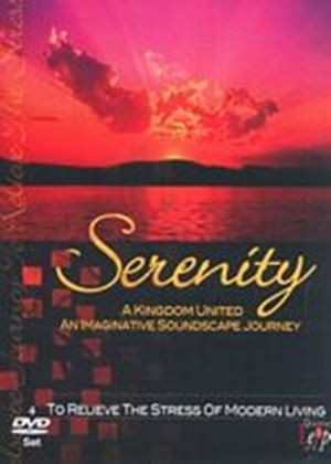Serenity - A Kingdom United (Four Discs)