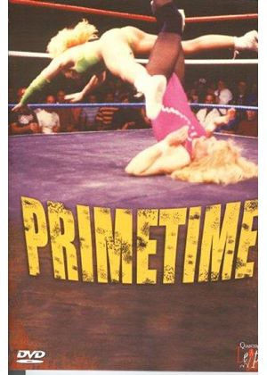 PRIMETIME (LADIES WRESTLING)  (DVD)
