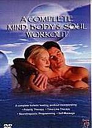 Complete Mind, Body And Soul Workout, A