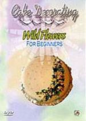 Cake Decorating - Wild Flowers For Beginners