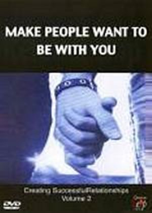 Make People Want To Be With You