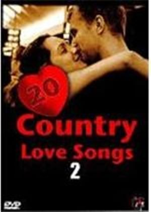 20 Country Love Songs Vol. 2
