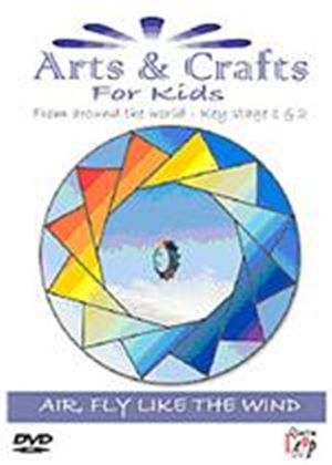 Arts And Crafts For Kids - Air  Fly Like The Wind