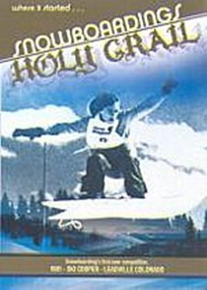 Snowboarding Holy Grail - Where It Started