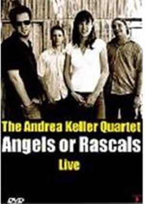 The Andrea Keller Quartet - Angels Or Rascals Live