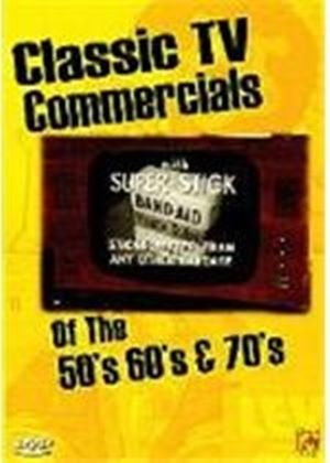 Classic T.V. Commercials Of the 50s, 60s And 70s