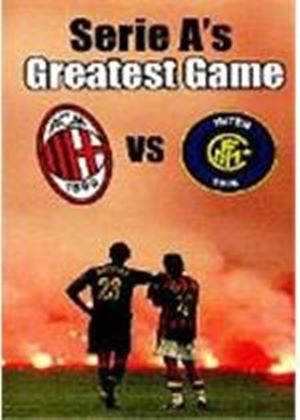 Serie As Greatest Game 0 A C Milan Vs Inter Milan