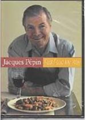 Jacques Pepin   Fast Food My Way (Two Discs) (DVD)