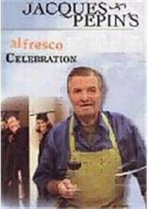 Al Fresco Celebration - Jacques Pepin