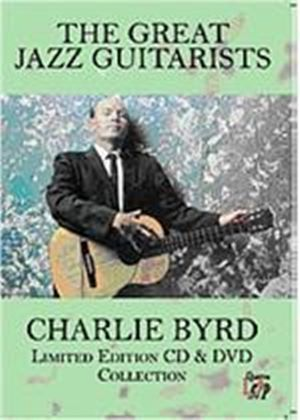 Greatest Jazz Guitarists - Charlie Byrd