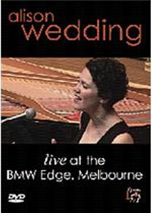 Alison Wedding - Live In Melbourne