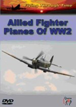 Allied Fighter Planes Of World War Two