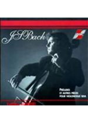 Bach - PRELUDES & OTHER PIECES FOR CELLO