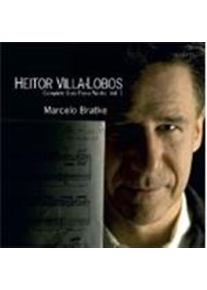 Villa-Lobos: Complete Solo Piano Works Vol.1 (Music CD)
